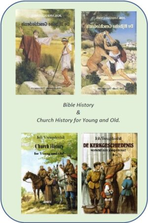 Bible History & Church History for Young and Old